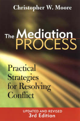 The Mediation Process: Practical Strategies for Resolving Conflict (Paperback)