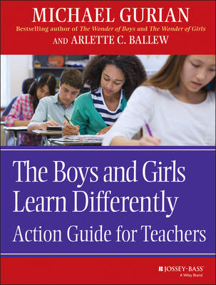 The Boys and Girls Learn Differently Action Guide for Teachers (Paperback)