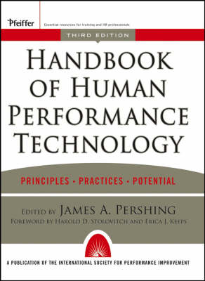 Handbook of Human Performance Technology: Principles, Practices, and Potential (Hardback)