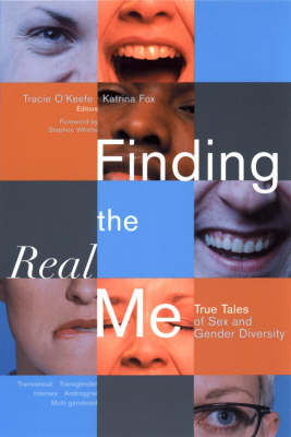 Finding the Real Me: True Tales of Sex and Gender Diversity (Paperback)