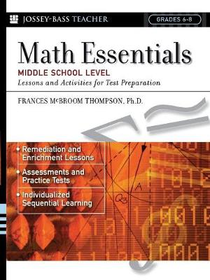 Math Essentials, Middle School Level: Lessons and Activities for Test Preparation - J-B Ed: Test Prep (Paperback)