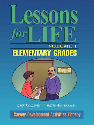 Lessons for Life, Volume 1: Elementary Grades (Paperback)