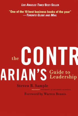 The Contrarian's Guide to Leadership - J-B Warren Bennis Series (Paperback)