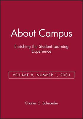 About Campus 2003 - Enriching the Student Learning Experience S. v. 8, No. 1 (Paperback)