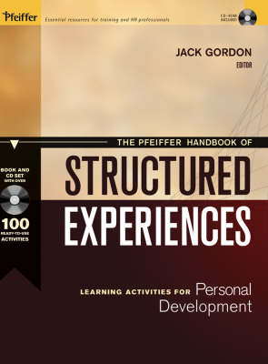 The Pfeiffer Handbook of Structured Experiences: Learning Activities for Personal Development (Hardback)