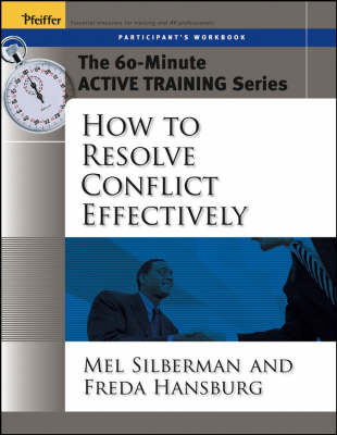 How to Resolve Conflict Effectively: Participant's Workbook - Active Training Series (Paperback)