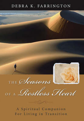 The Season in the Desert: Spiritual Nurture in Times of Transition (Hardback)