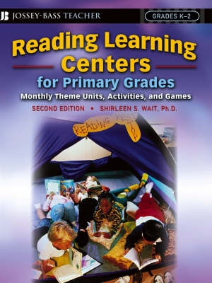 Reading Learning Centers for Primary Grades: Monthly Theme Units, Activities, and Games (Paperback)
