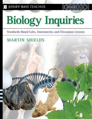 Biology Inquiries: Standards-Based Labs, Assessments, and Discussion Lessons (Paperback)