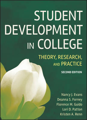 Student Development in College: Theory, Research, and Practice (Hardback)