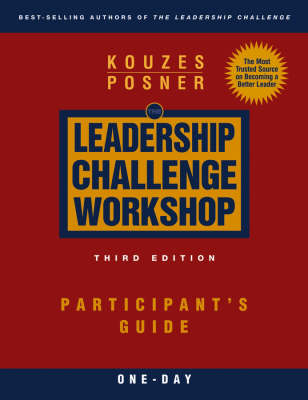 The Leadership Challenge Workshop: Participant's Guide 1-Day (Paperback)