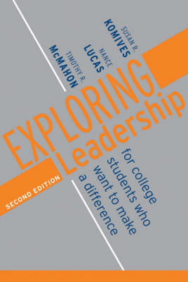 Exploring Leadership: For College Students Who Want to Make a Difference (Paperback)