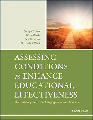 Assessing Conditions to Enhance Educational Effectiveness: The Inventory for Student Engagement and Success (Paperback)