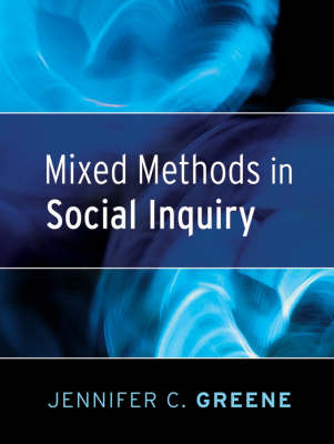Mixed Methods in Social Inquiry - Research Methods for the Social Sciences (Paperback)