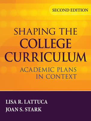 Shaping the College Curriculum: Academic Plans in Context (Hardback)