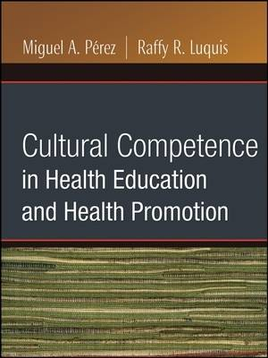 Cultural Competence in Health Education and Health Promotion - Public Health/AAHE (Paperback)