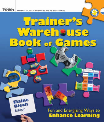 The Trainer's Warehouse Book of Games: Fun and Energizing Ways to Enhance Learning (Paperback)