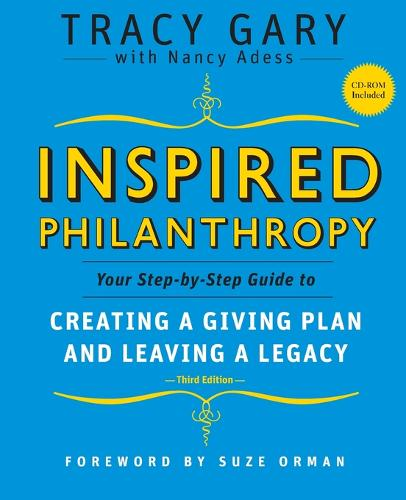 Inspired Philanthropy: Your Step-by-Step Guide to Creating a Giving Plan and Leaving a Legacy - Kim Klein's Fundraising Series (Paperback)