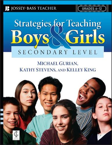 Strategies for Teaching Boys and Girls: Strategies for Teaching Boys and Girls -- Secondary Level Secondary Level (Paperback)