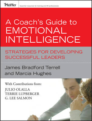 A Coach's Guide to Emotional Intelligence: Strategies for Developing Successful Leaders (Hardback)