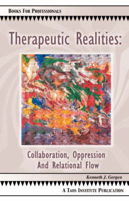 Therapeutic Realities: Collaboration, Oppression and Relational Flow (Paperback)