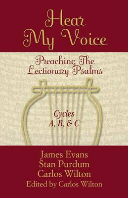 Hear My Voice: Preaching the Lectionary Psalms Cycles A B C (Paperback)