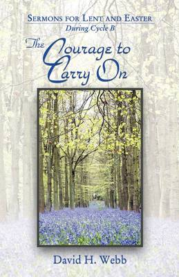 The Courage to Carry on (Paperback)