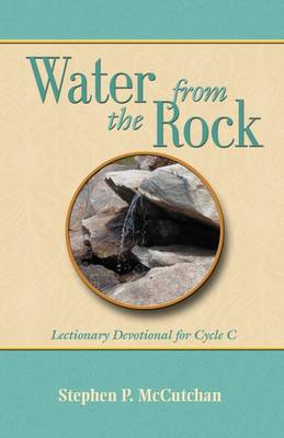 Water from the Rock, Cycle C (Paperback)
