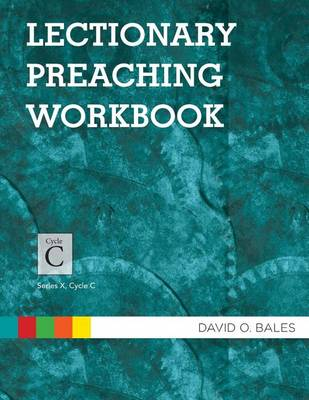 Lectionary Preaching Workbook: Series X, Cycle C (Paperback)