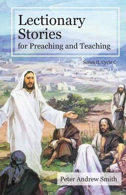 Lectionary Stories For Preaching And Teaching: Cycle C (Paperback)