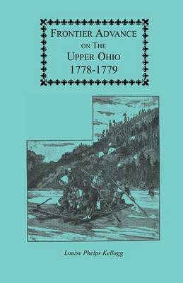 Frontier Advance on the Upper Ohio, 1778-1779 - Draper Series VOLUME V (Paperback)