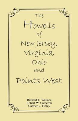 The Howells of New Jersey, Virginia, Ohio and Points West (Paperback)