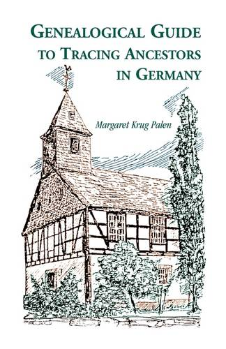 Genealogical Guide to Tracing Ancestors in Germany (Paperback)
