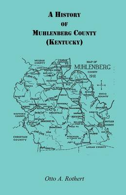 A History of Muhlenberg County Kentucky (Paperback)