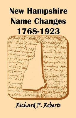 New Hampshire Name Changes, 1768-1923 (Paperback)