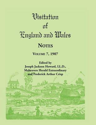 Visitation of England and Wales Notes: Volume 7, 1907 (Paperback)