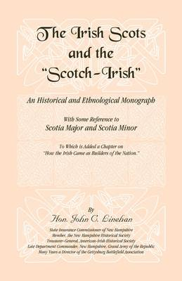 The Irish Scots and the Scotch-Irish - Our Maryland Heritage (Paperback)