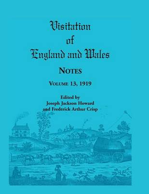 Visitation of England and Wales Notes: Volume 13, 1919 (Paperback)
