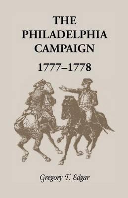 The Philadelphia Campaign, 1777-1778 (Paperback)