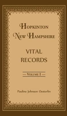 Hopkinton, New Hampshire, Vital Records, Volume 1 (Hardback)