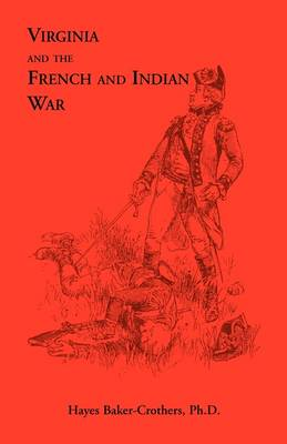 Virginia and the French and Indian War (Paperback)