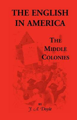 The English in America: The Middle Colonies (Paperback)
