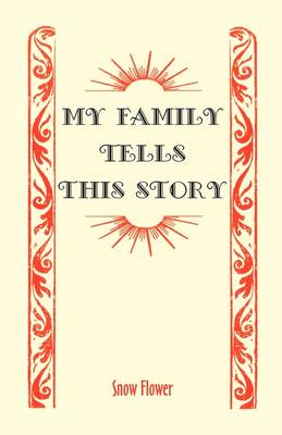 My Family Tells This Story (Paperback)