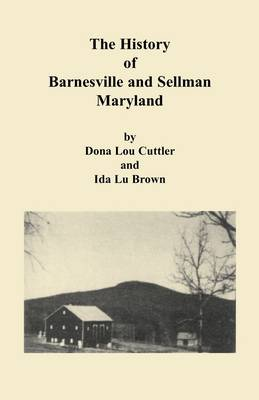 History of Barnesville and Sellman, Maryland (Paperback)