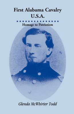 First Alabama Cavalry, USA: Homage to Patriotism (Paperback)