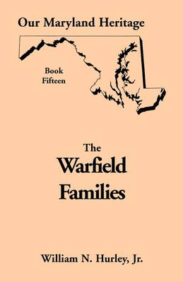 Our Maryland Heritage, Book 15: The Warfield Families - Jossey-Bass Higher and Adult Education Series 15 (Paperback)