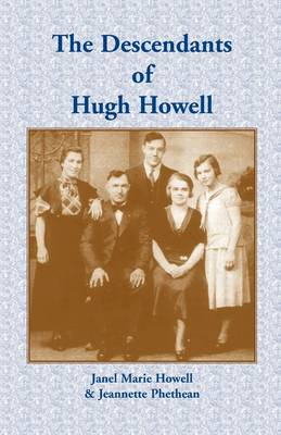 The Descendants of Hugh Howell (Paperback)