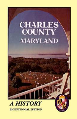 Charles County, Maryland: A History (Paperback)