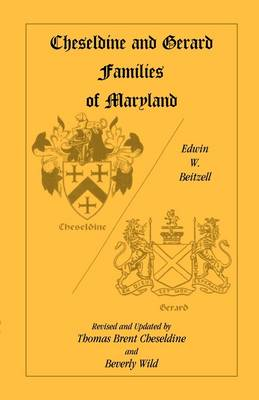 Cheseldine and Gerard Families of Maryland (Paperback)