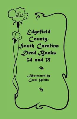 Edgefield County, South Carolina: Deed Books 34 and 35 (Paperback)